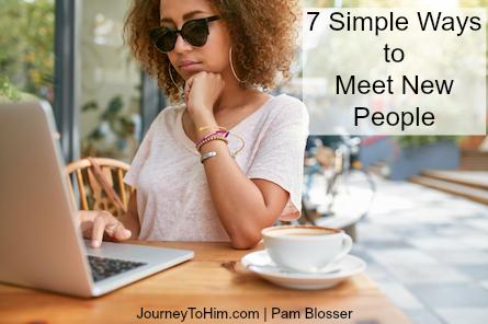 Seven Simple Ways to Meet New People